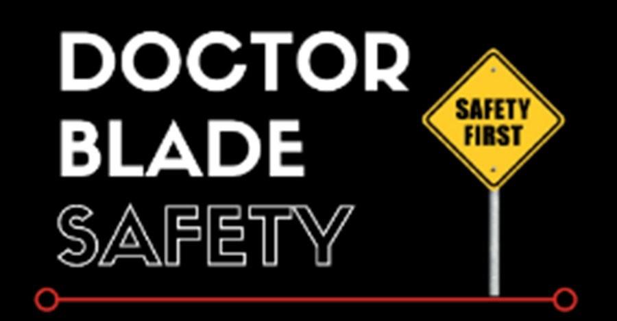 Doctor Blade Safety