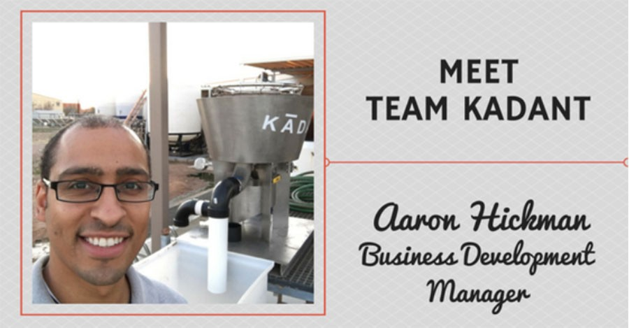 Meet Team Kadant – Aaron Hickman, Business Development Manager