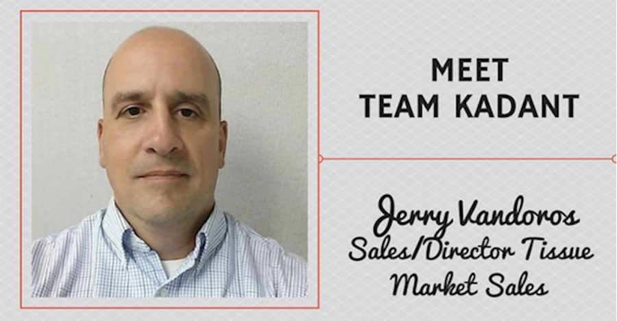 Meet Team Kadant – Jerry Vandoros, Sales/Director Tissue Market Sales