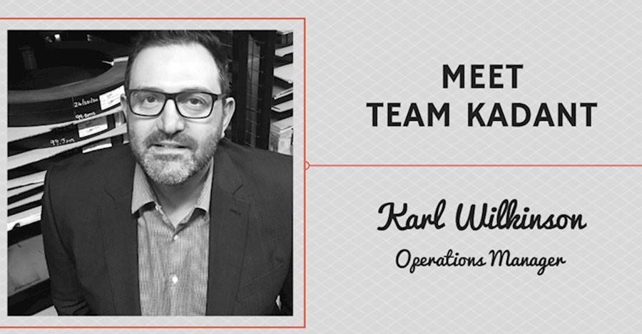 Meet Team Kadant – Karl Wilkinson, Operations Manager - Kadant UK Limited