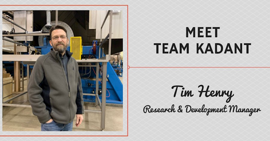 Meet Team Kadant - Tim Henry, Research and Development Manager
