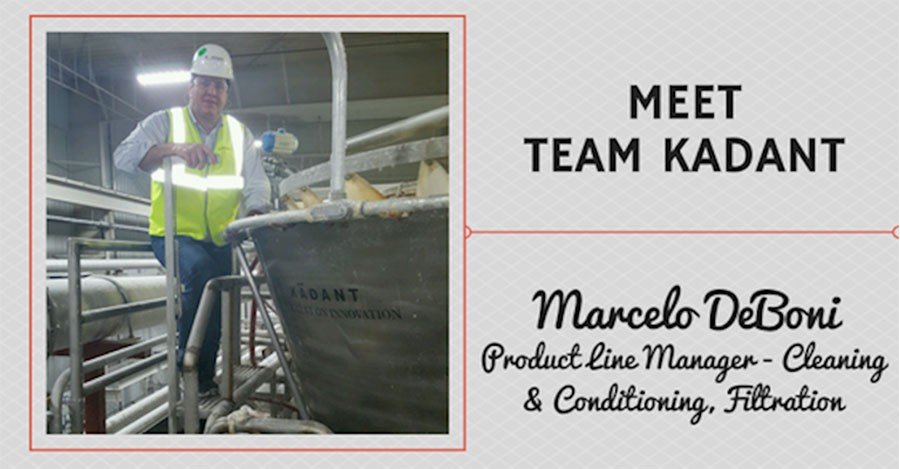 Meet Team Kadant – Marcelo DeBoni, Product Line Manager – Cleaning and Conditioning, Filtration