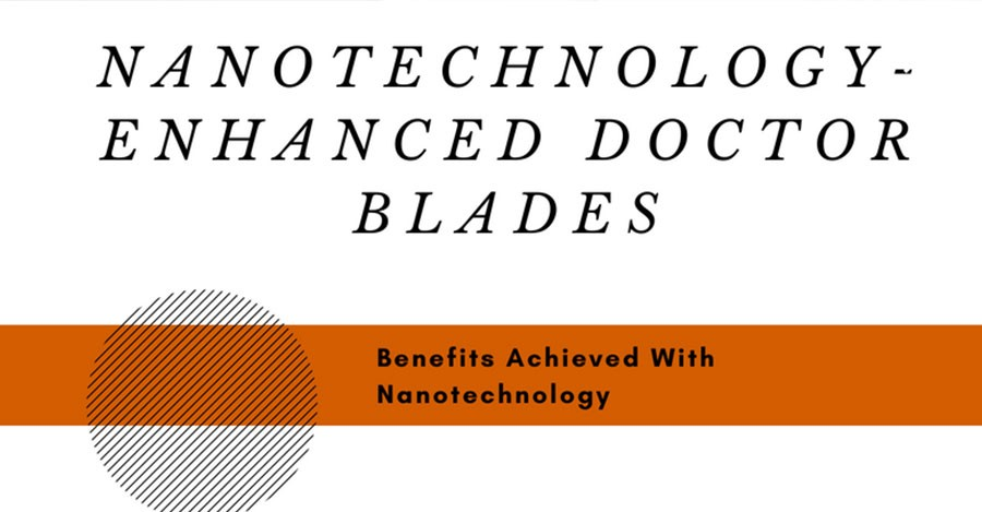 Nanotechnology and Doctor Blades