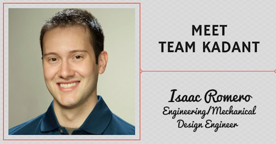 Meet Team Kadant – Isaac Romero, Engineering/Mechanical Design Engineer